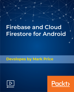 Firebase and Cloud Firestore for Android [Video]