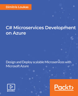 C# Microservices Development on Azure [Video]