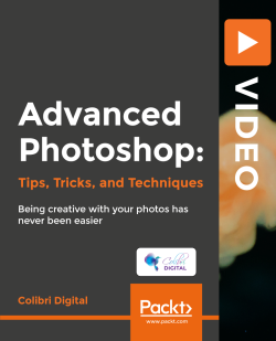 Advanced Photoshop: Tips, Tricks, and Techniques [Video]