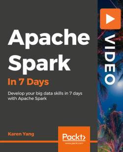 Apache Spark in 7 Days [Video]