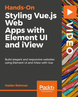 Designing Tables in iView - Hands-On Styling Vue js Web Apps with