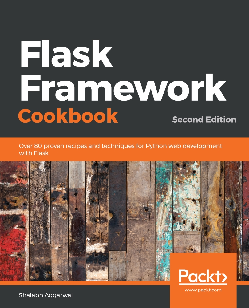Flask Framework Cookbook - Second Edition