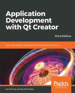 Application Development with Qt Creator - Third Edition