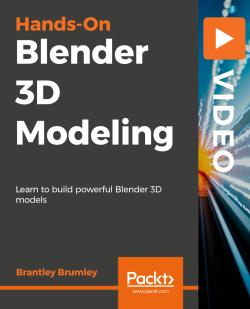 Hands-On Blender 3D Modeling [Video]