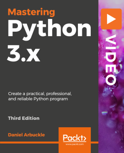 Mastering Python 3.x - Third Edition [Video]