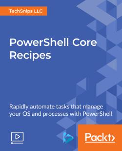 PowerShell Core Recipes [Video]