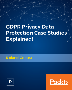 GDPR Privacy Data Protection Case Studies Explained! [Video]