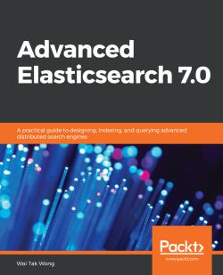 Advanced Elasticsearch 7.0