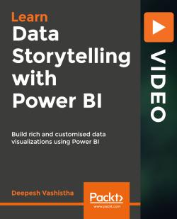Data Storytelling with Power BI [Video]