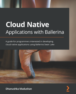 Cloud Native Applications with Ballerina