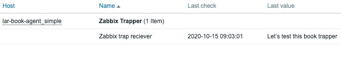 Figure 2.21 – Zabbix Latest data page for host lar-book-agent_simple, item trap receiver