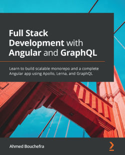 Full-Stack Development with Angular and GraphQL