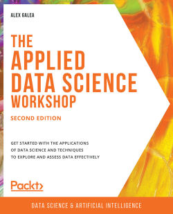 The Applied Data Science Workshop - Second Edition