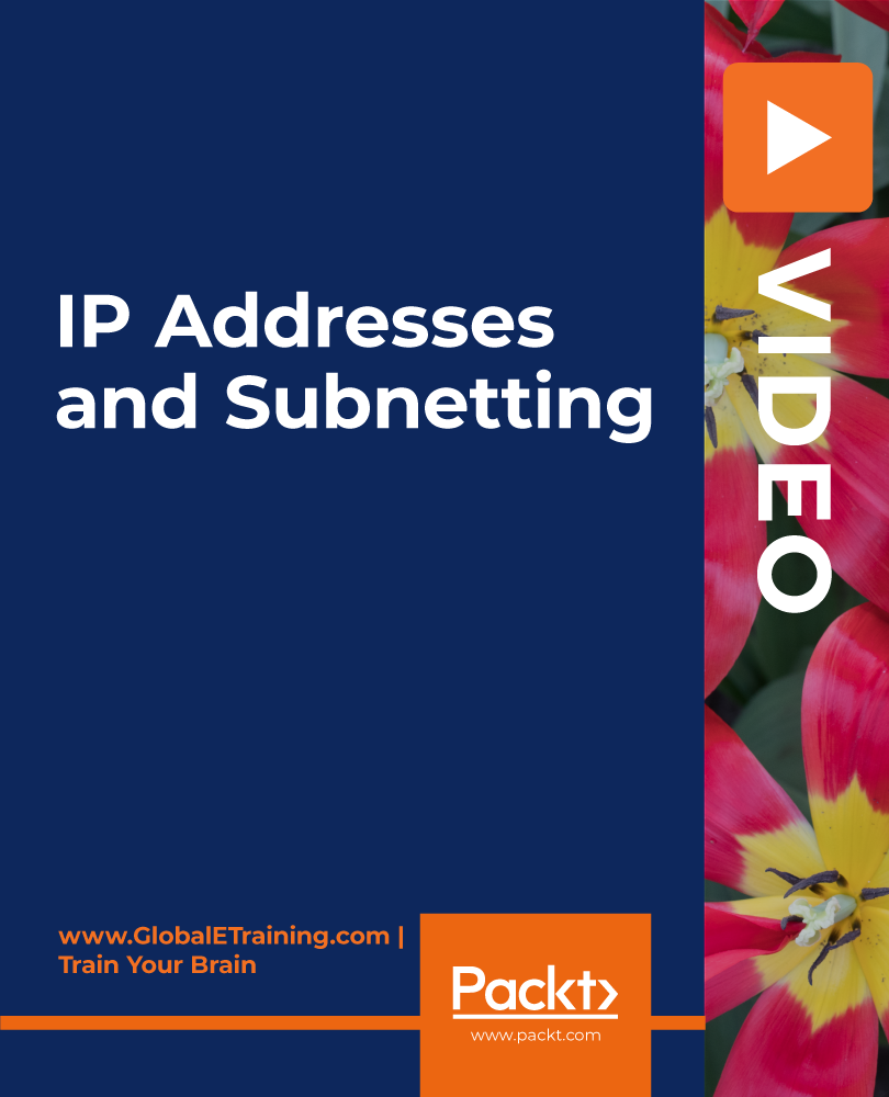 IP Addresses and Subnetting [Video]