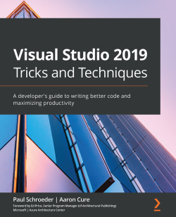 Visual Studio 2019 Tricks and Techniques