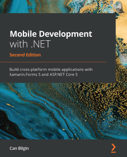 Mobile Development with ASP.NET Core 5 - Second Edition