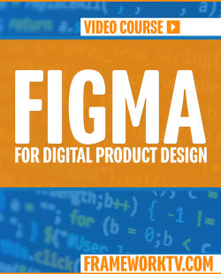Figma for Digital Product Design [Video]