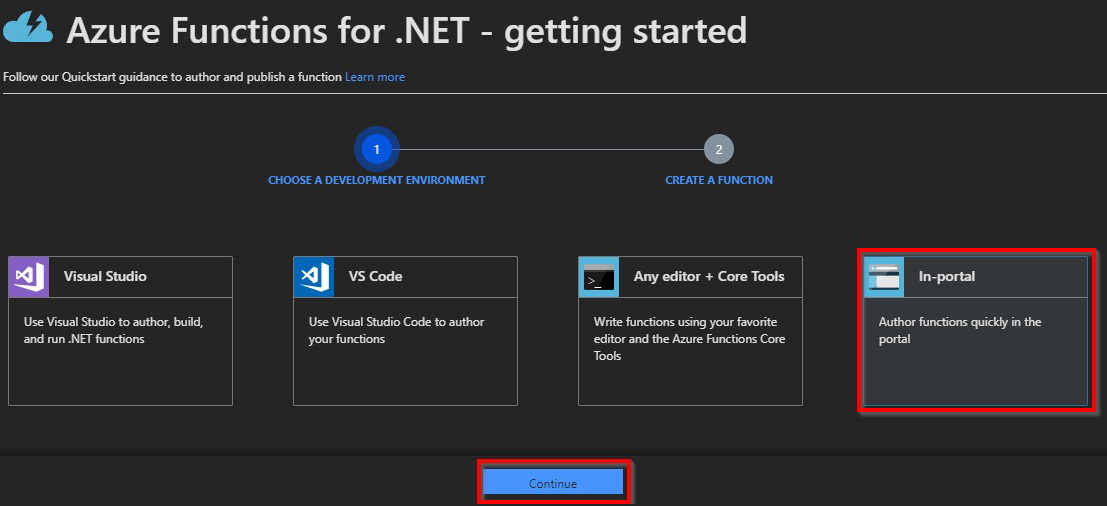 The Azure portal enables you to choose the development environment. Choose In-Portal to develop from within the Azure portal