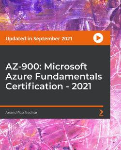 AZ-900: Microsoft Azure Fundamentals Certification 2020 [Video]