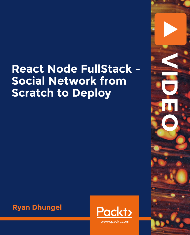 React Node FullStack - Social Network from Scratch to Deploy [Video]
