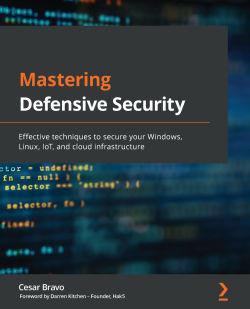 Mastering Defensive Security