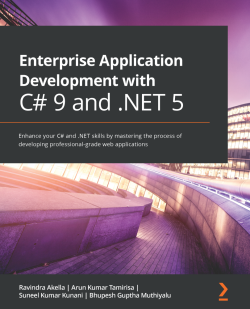 Enterprise Application Development with C# 9 and .NET 5