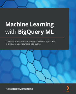 Machine Learning with BigQuery ML