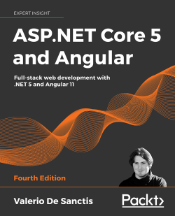 ASP.NET Core 5 and Angular - Fourth Edition