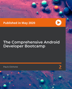 The Comprehensive Android Developer Bootcamp [Video]
