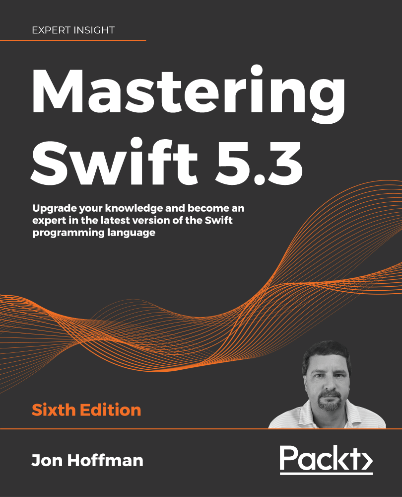 Mastering Swift 5.3 - Sixth Edition