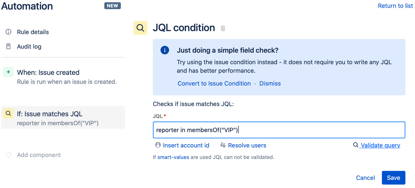 Figure 1.6 – Configuring the JQL condition component
