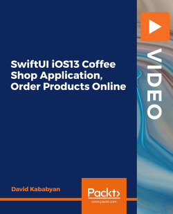 SwiftUI iOS13 Coffee Shop Application, Order Products Online [Video]
