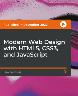 Modern Web Design with HTML5, CSS3, and JavaScript [Video]