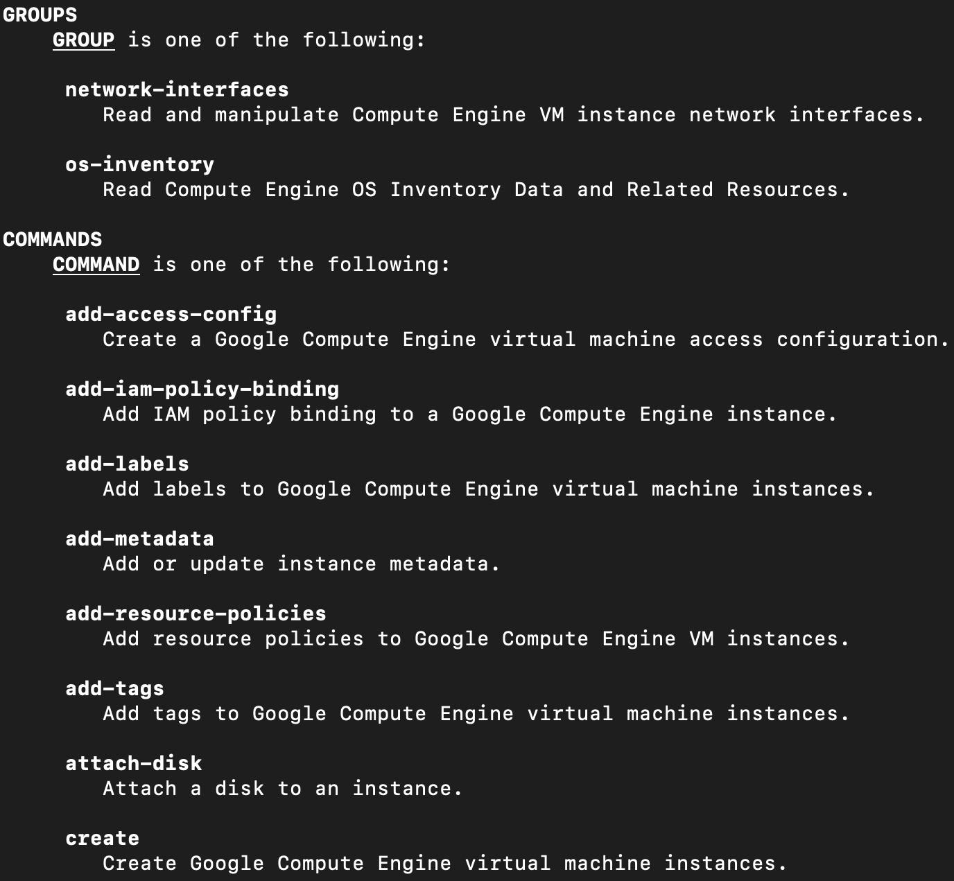 Figure 1.6 – gcloud help command output for compute instances