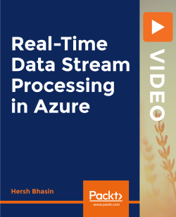 Real-Time Data Stream Processing in Azure [Video]