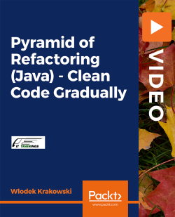 Pyramid of Refactoring (Java) - Clean Code Gradually [Video]