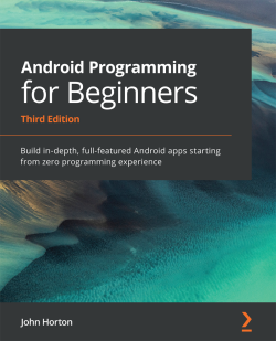 Android Programming for Beginners - Third Edition