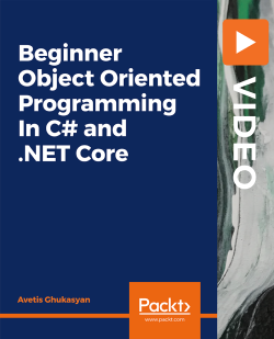 Beginner Object Oriented Programming In C# and .NET Core [Video]