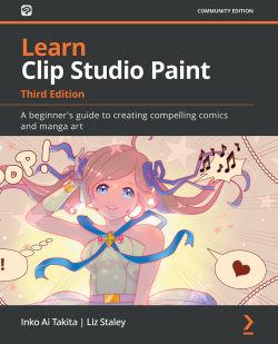 Learn Clip Studio Paint - Third Edition