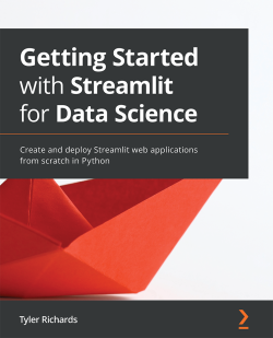 Getting Started with Streamlit for Data Science | Packt