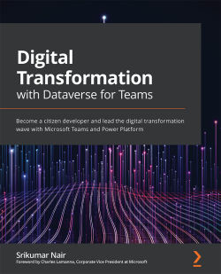 Digital Transformation with Dataverse for Teams
