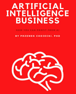 CArtificial Intelligence Business: How you can profit from AI