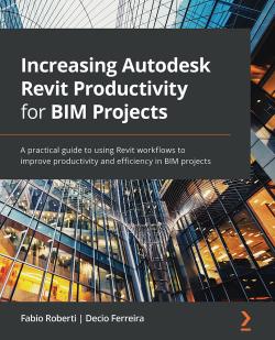 Increasing Autodesk Revit Productivity for BIM Projects