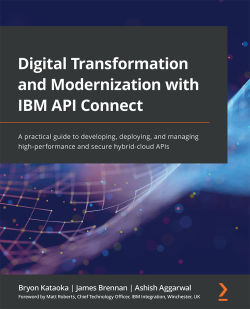 Digital Transformation and Modernization with IBM API Connect