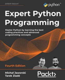 Expert Python Programming – Fourth Edition