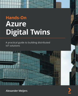 Hands-on Azure Digital Twins