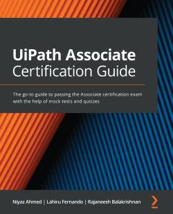 UiPath Associate Certification Guide