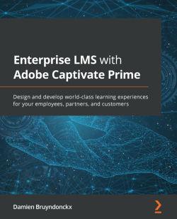 Enterprise LMS with Adobe Captivate Prime