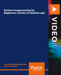 Python Programming for Beginners: Hands-on (Online Lab) [Video]
