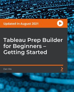 Tableau Prep Builder for Beginners – Getting Started [Video]